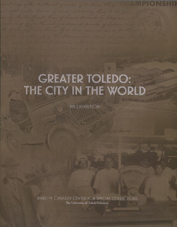 Greater Toledo and the World: Exhibition Catalog